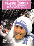 MADRE TERESA DI CALCUTTA 2 volumi)